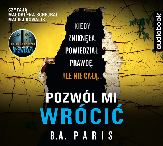 okładka POZWÓL MI WRÓCIĆaudiobook | MP3 | B.A. Paris