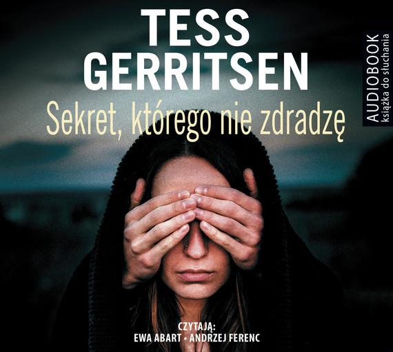 okładka SEKRET, KTÓREGO NIE ZDRADZĘ, Audiobook | Tess Gerritsen