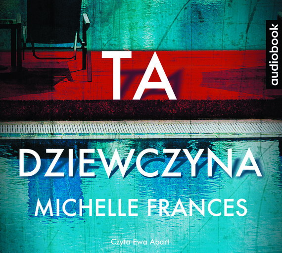 okładka TA DZIEWCZYNA, Audiobook | Michelle Frances