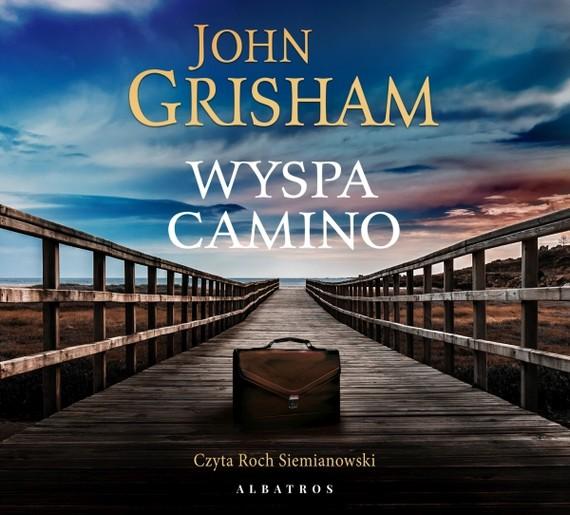 okładka WYSPA CAMINOaudiobook | MP3 | John  Grisham