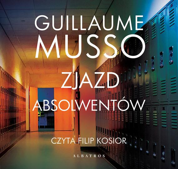 okładka ZJAZD ABSOLWENTÓW, Audiobook | Guillaume Musso