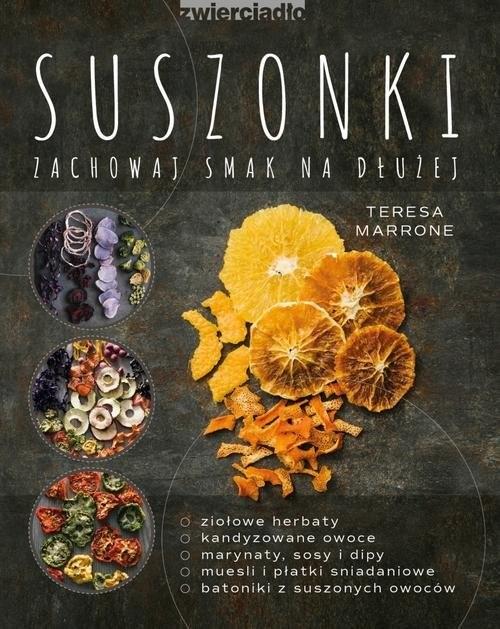 okładka Suszonki Zachowaj smak na dłużej, Książka | Marrone Teresa