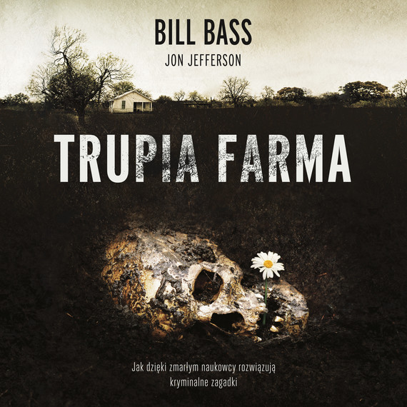 okładka Trupia Farmaaudiobook | MP3 | Bill Bass