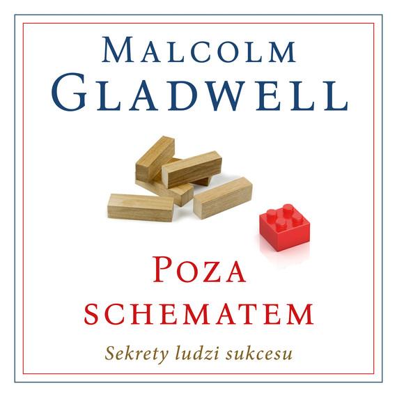 okładka Poza schematem. Sekrety ludzi sukcesu [2019], Audiobook | Malcolm Gladwell