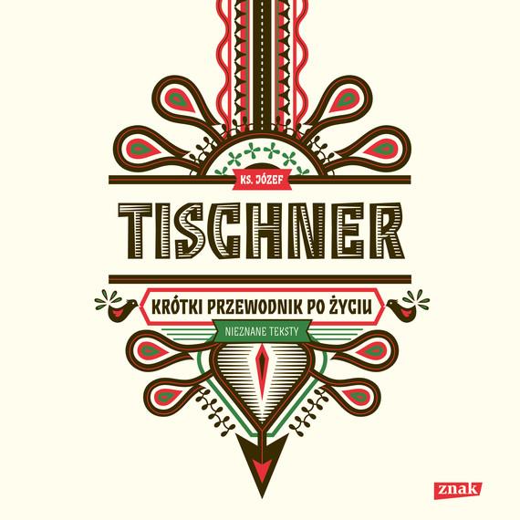 okładka Krótki przewodnik po życiuaudiobook | MP3 | Józef Tischner