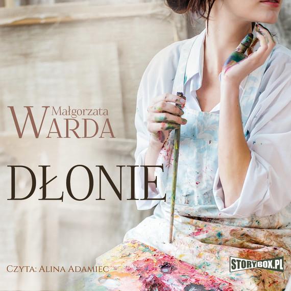 okładka Dłonieaudiobook | MP3 | Małgorzata Warda