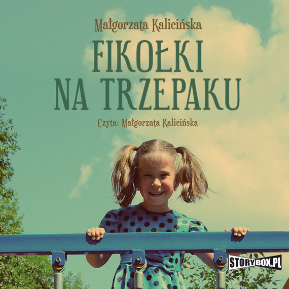 okładka Fikolki na trzepakuaudiobook | MP3 | Małgorzata Kalicińska
