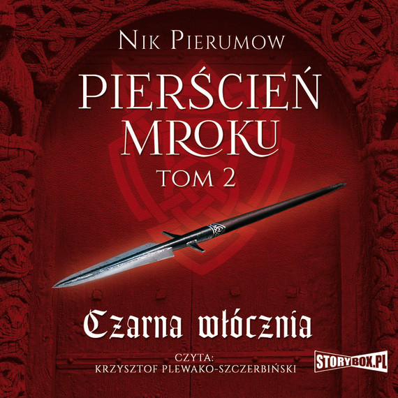okładka Pierścień Mroku. Tom 2. Czarna włócznia, Audiobook | Nik  Pierumow