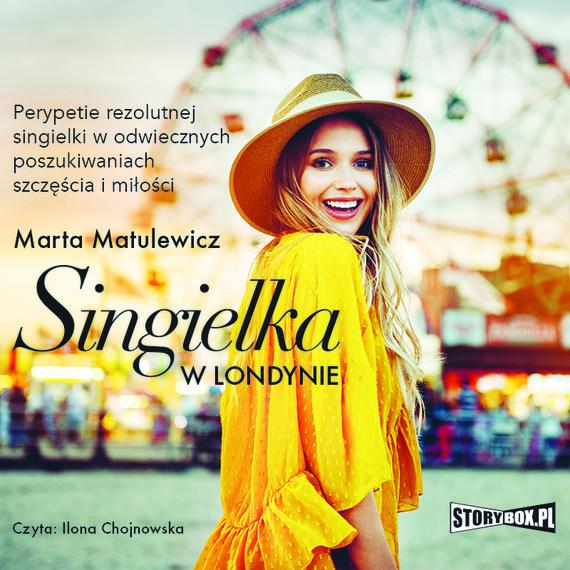 okładka Singielka w Londynieaudiobook | MP3 | Marta  Matulewicz