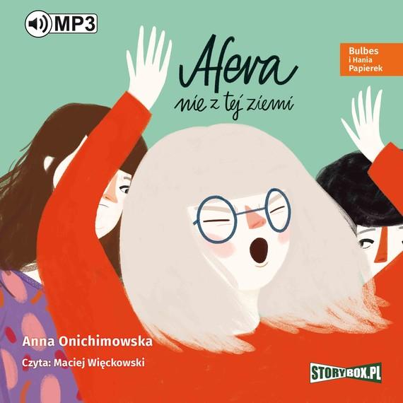 okładka Bulbes i Hania Papierek. Afera nie z tej ziemi, Audiobook   Anna Onichimowska