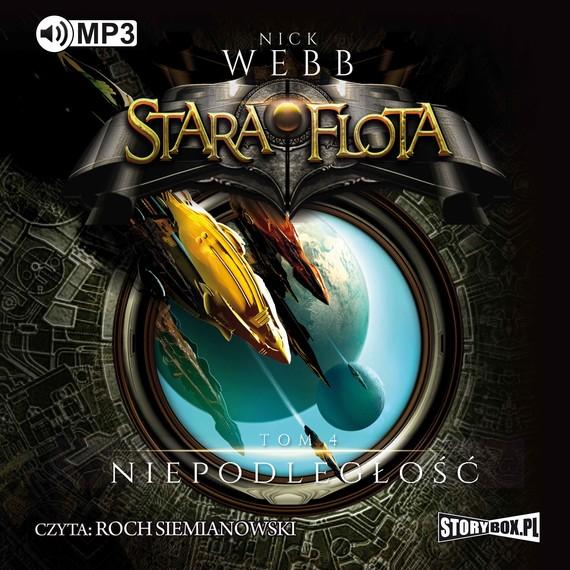 okładka Stara Flota. Tom 4. Niepodległość, Audiobook   Nick Webb