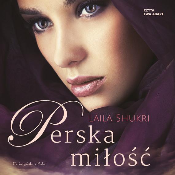 okładka Perska miłośćaudiobook | MP3 | Laila Shukri