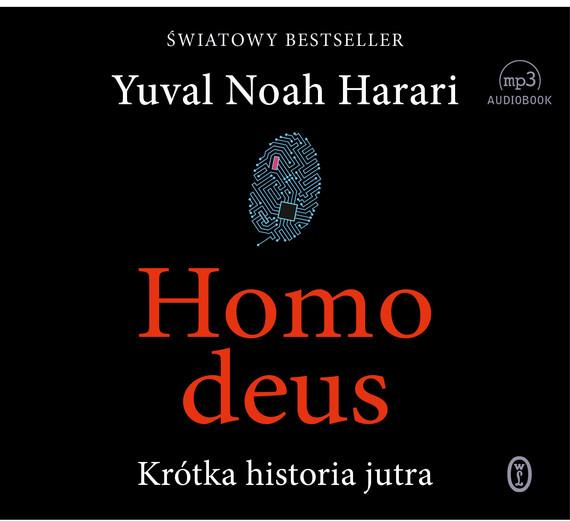 okładka Homo deus, Audiobook | Yuval Noah  Harari