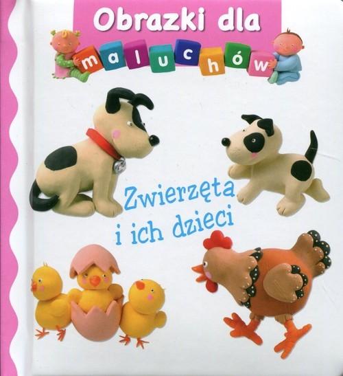 okładka Zwierzęta i ich dzieci Obrazki dla maluchów, Książka | Beaumont Emilie