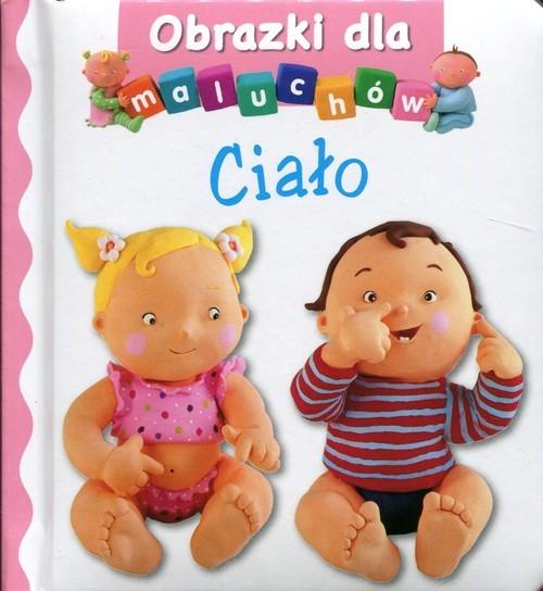 okładka Ciało Obrazki dla maluchów, Książka |