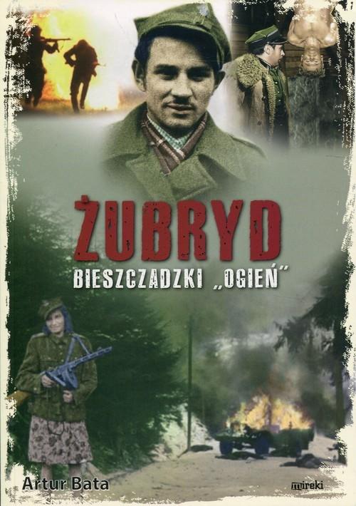 okładka Żubryd bieszczadzki Ogień, Książka | Bata Artur
