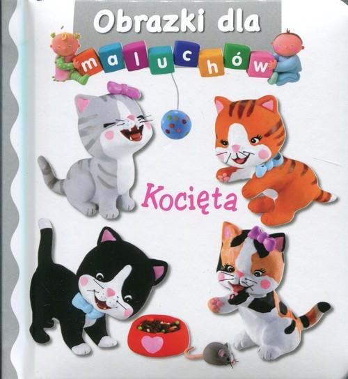 okładka Kocięta Obrazki dla maluchów, Książka |