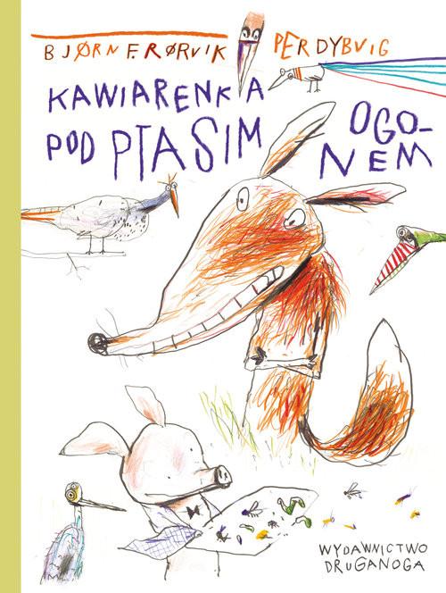 okładka Kawiarenka pod Ptasim Ogonem, Książka   Bjorn F. Rorvik