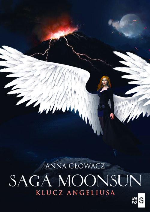 okładka Saga Moonsun Klucz Angeliusa, Książka | Głowacz Anna
