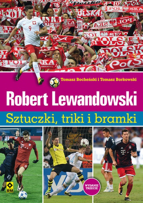 okładka Robert Lewandowski Sztuczki, triki i bramki, Książka | Tomasz Borkowski, Tomasz Bocheński