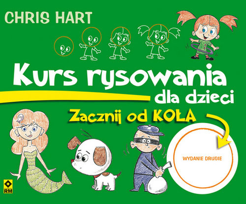 okładka Kurs rysowania dla dzieci Zacznij od koła, Książka | Hart Christopher