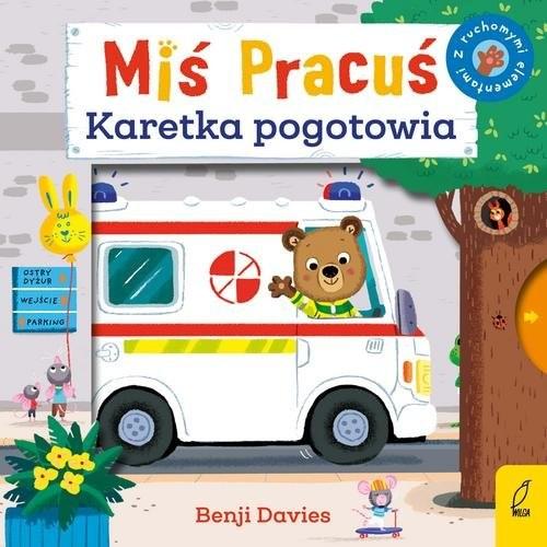 okładka Miś Pracuś Karetka pogotowia, Książka |