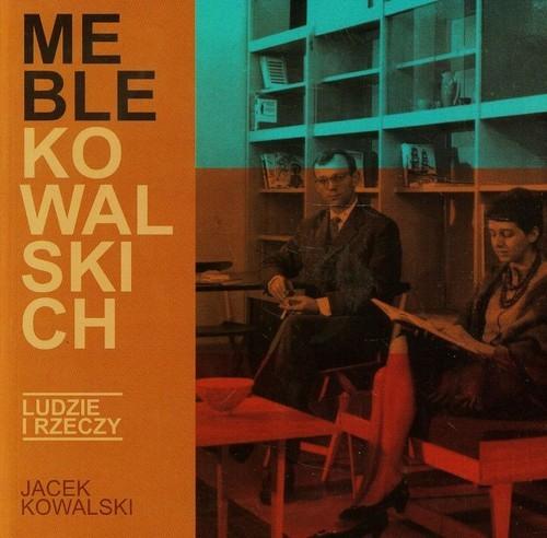 okładka Meble Kowalskich, Książka | Kowalski Jacek