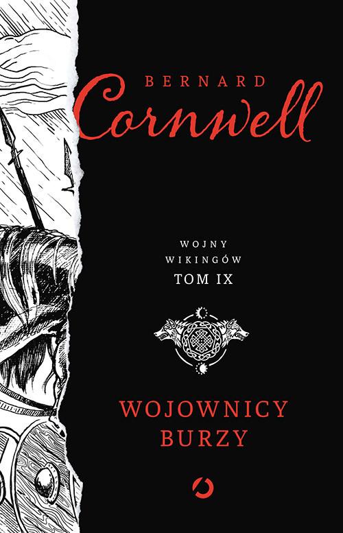 okładka Wojownicy burzy. Tom 9, Książka | Cornwell Bernard