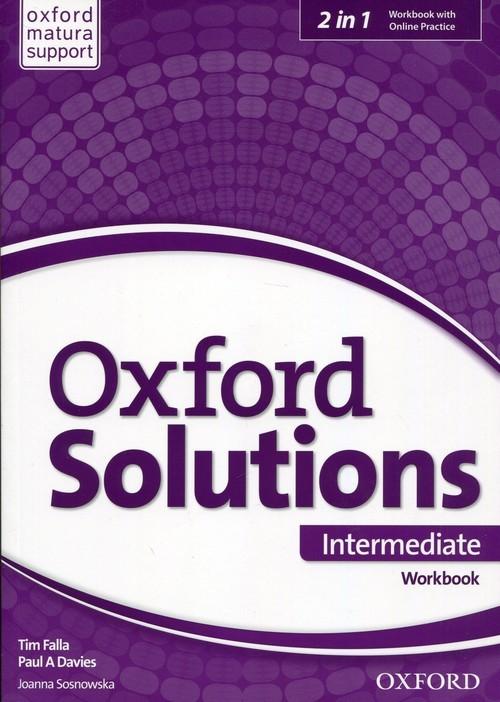 okładka Oxford Solutions Intermediate Workbook + Online Practice Szkoła ponadgimnazjalna, Książka | Tim Falla, Paul A. Davies