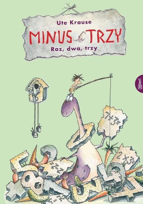 okładka Minus Trzy Raz, dwa, trzy, Książka | Ute Krause