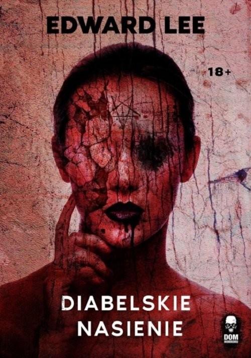 okładka Diabelskie nasienie, Książka | Lee Edward