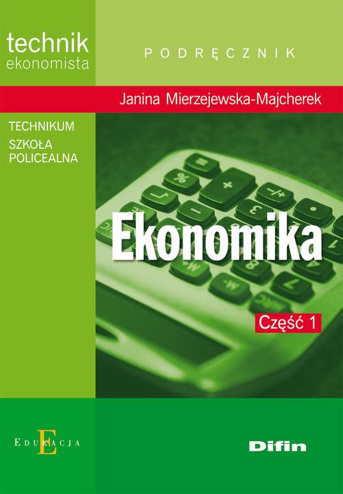 okładka Ekonomika Część 1 Technikum, Książka | Mierzejewska-Majcherek Janina