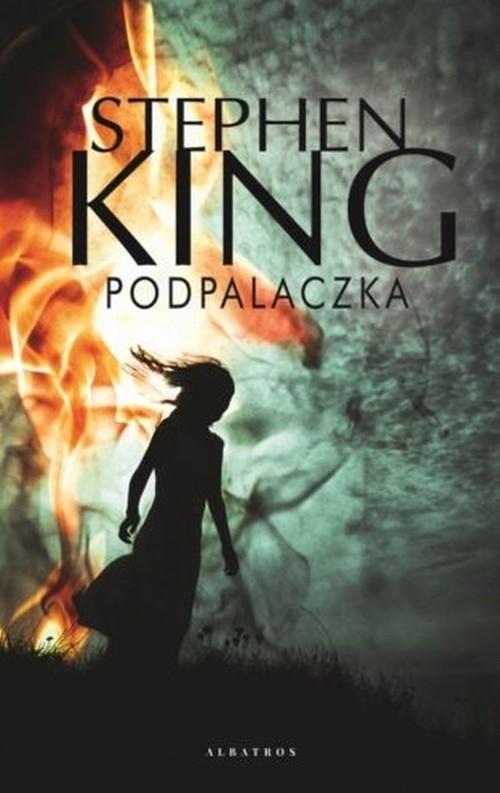 okładka Podpalaczkaksiążka |  | King Stephen