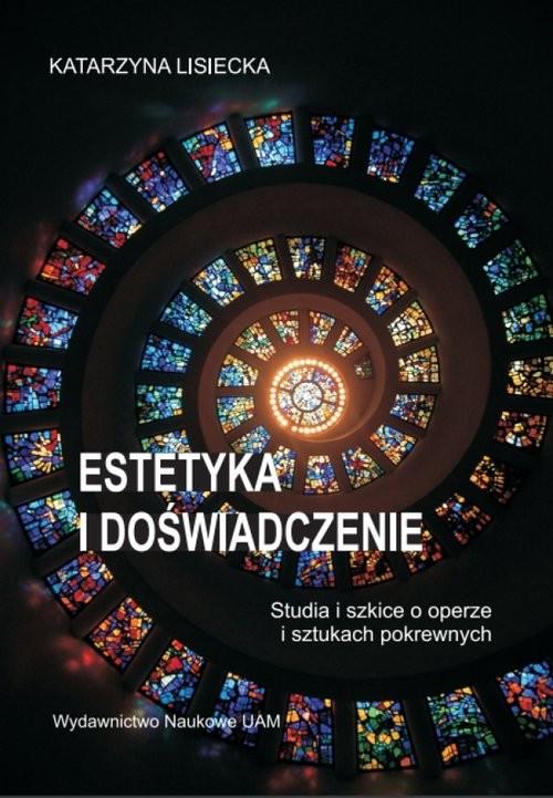 okładka Estetyka i doświadczenie, Książka | Lisiecka Katarzyna