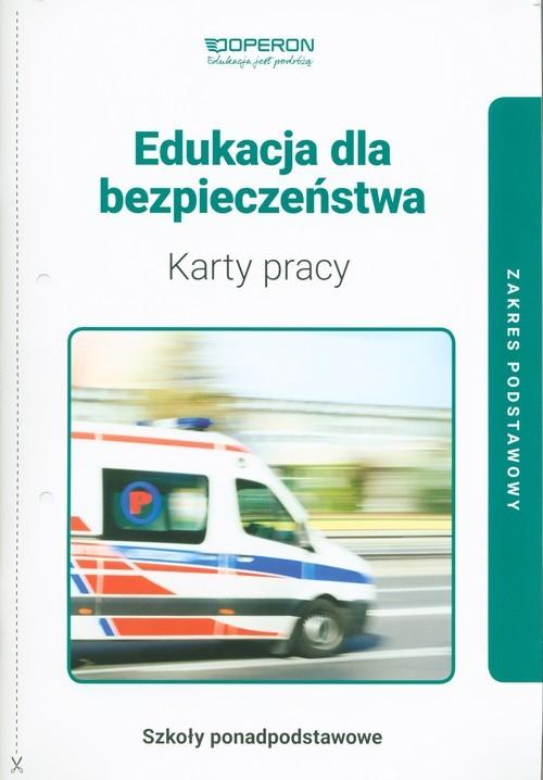 okładka Edukacja dla bezpieczeństwa Karty pracy Zakres podstawowy Szkoła ponadpodstawowa, Książka | Boniek Barbara