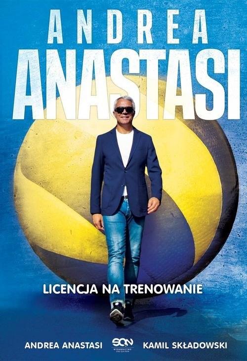 okładka Andrea Anastasi Licencja na trenowanie, Książka | Składowski Kamil