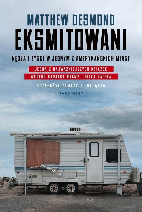 okładka Eksmitowani. Nędza i zyski w jednym z amerykańskich miast, Książka | Desmond Matthew