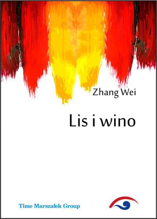 okładka Lis i wino, Książka | Wei Zhang