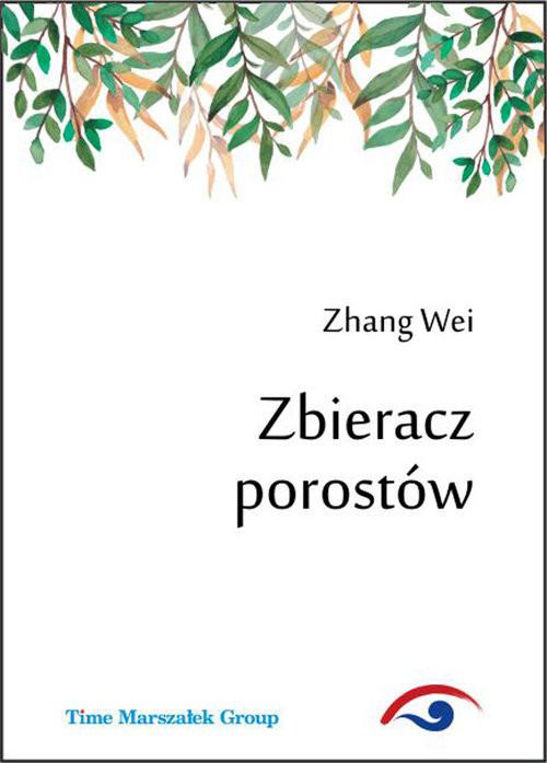 okładka Zbieracz porostów, Książka | Wei Zhang