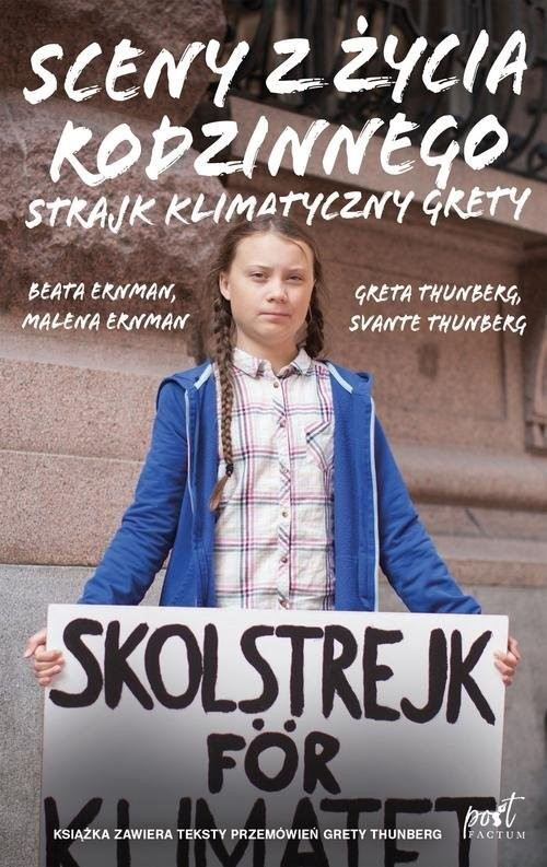 okładka Sceny z zycia rodzinnego Strajk klimatyczny Gretyksiążka |  | Malena Ernman, Beata Ernman, Greta Thunberg, praca zbiorowa