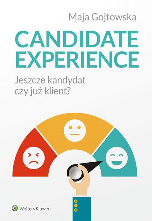 okładka Candidate experience Jeszcze kandydat, czy już klient?, Książka | Gojtowska Maja