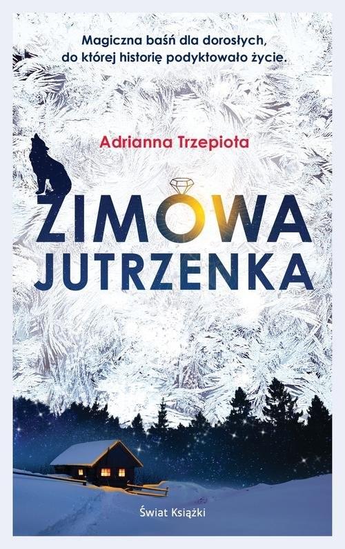 okładka Zimowa Jutrzenka, Książka | Adrianna Trzepiota