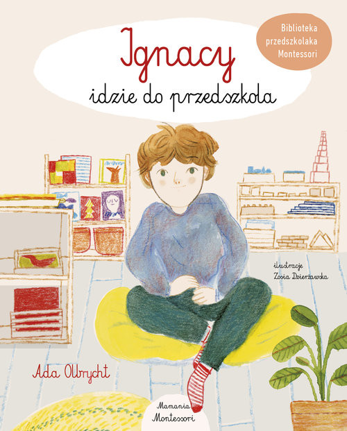 okładka Ignacy idzie do przedszkola, Książka | Olbrycht Ada