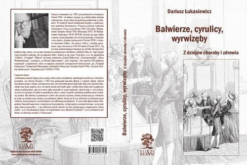 okładka Balwierze cyrulicy wyrwizęby Z dziejów choroby i zdrowiaksiążka     