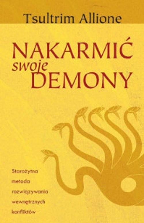 okładka Nakarmić swoje demony, Książka | Allione Tsultrim
