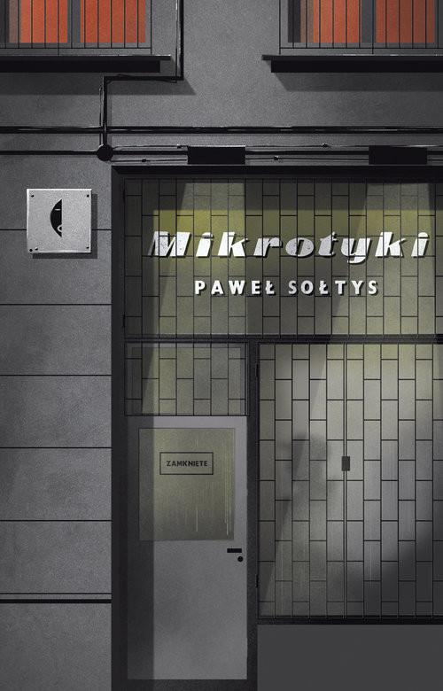 okładka Mikrotyki, Książka   Paweł Sołtys