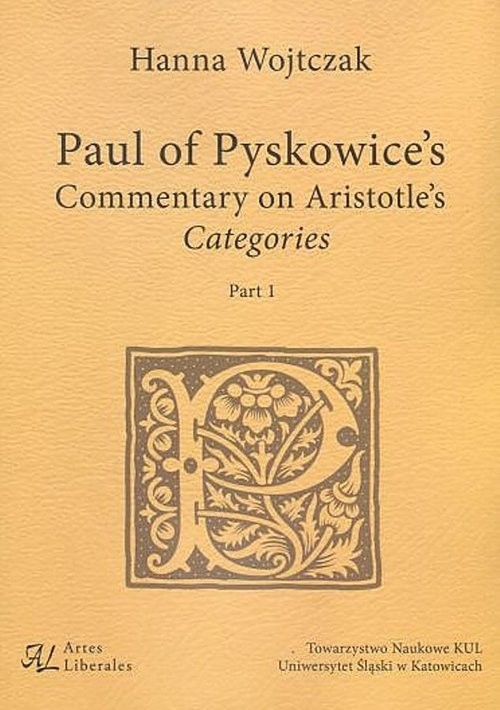 okładka Paul of Pyskowice's Commentary on Aristotle's Categories Part 1, Książka | Wojtczak Hanna