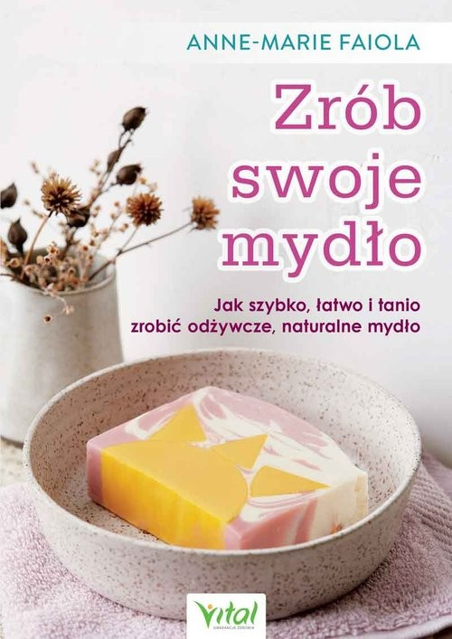 okładka Zrób swoje mydło, Książka | Faiola Anne-Marie