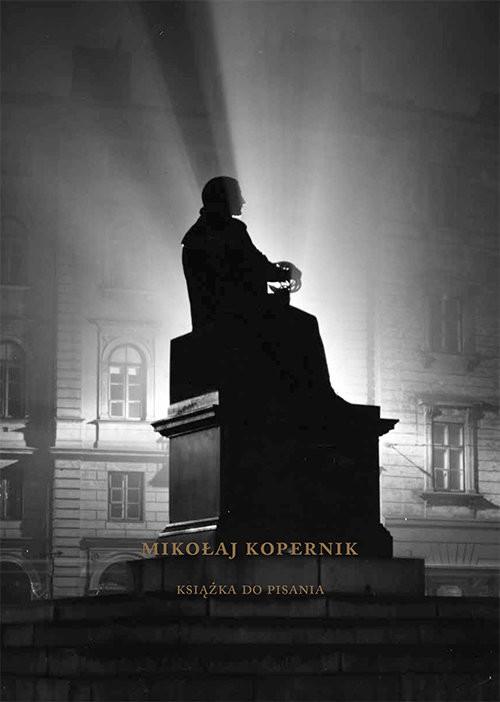 okładka Mikołąj Kopernik Książka do pisania, Książka | Sabor Agnieszka