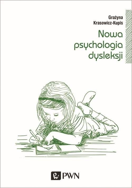 okładka Nowa psychologia dysleksji, Książka | Krasowicz-Kupis Grażyna